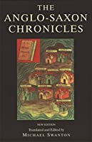 Anglo-Saxon Chronicle (Monks of the Monasteries of Winchester, Canterbury, Peterbor)