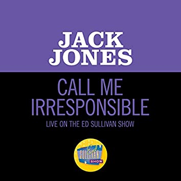Call Me Irresponsible (Live On The Ed Sullivan Show, March 15, 1964)