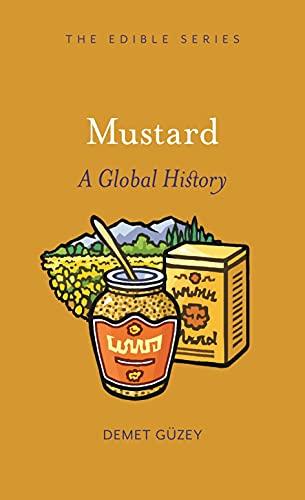 Mustard: A Global History