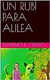 UN RUBÍ PARA ALILEA (Spanish Edition)