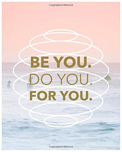 NOTEBOOK BACK TO SCHOOL - Be You-Do You-For You