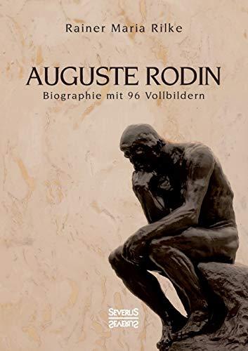 AugusteRodin: Biographie mit96Vollbildern