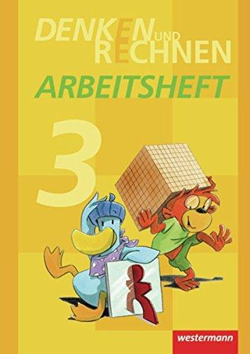 Denken und Rechnen - Ausgabe 2011 für Grundschulen in Hamburg, Bremen, Hessen, Niedersachsen, Nordrhein-Westfalen, Rheinland-Pfalz, Saarland und Schleswig-Holstein: Arbeitsheft 3