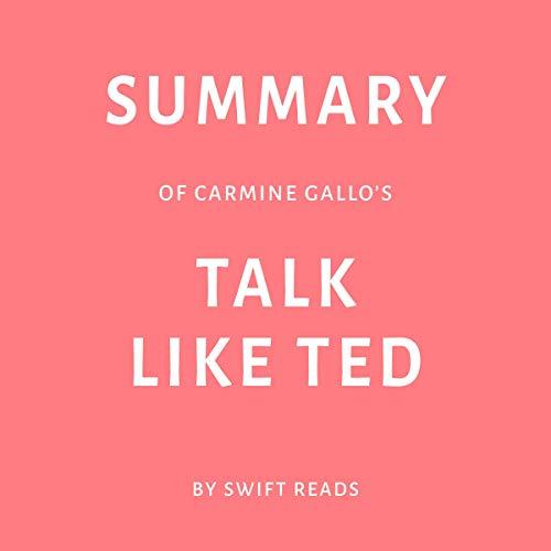 Summary of Carmine Gallo's Talk Like TED  audiobook cover art
