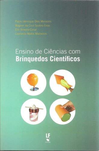 Ensino de Ciências com Brinquedos Científicos