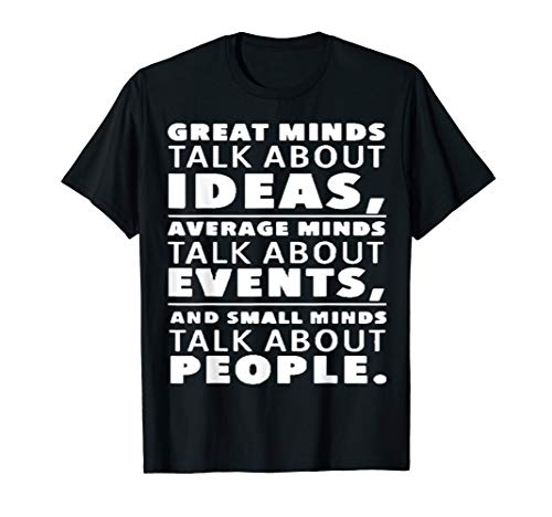 IDEAS EVENTS PEOPLE | sayings,philosophy,words of wisdom T-Shirt