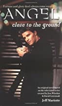 Close to the Ground (Angel) by Jeff Mariotte (2000-08-01)