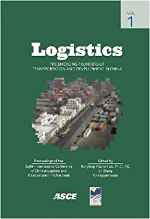 Logistics: The Emerging Frontiers of Transportation and Development in China (NACOTA 2008)