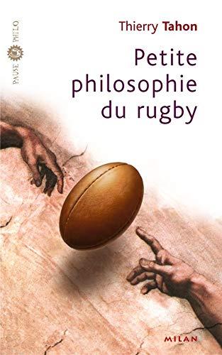 Petite philosophie du rugby
