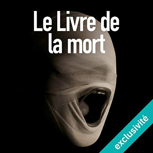 Le livre de la mort audiobook cover art