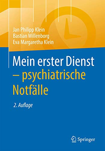 Mein erster Dienst - psychiatrische Notfälle (German Edition)