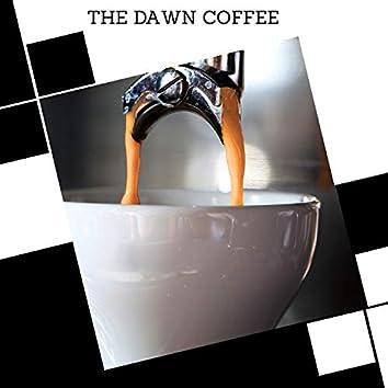 The Dawn Coffee