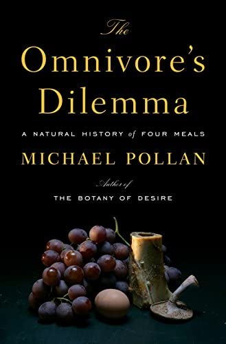 The Omnivore s Dilemma A Natural History of Four Meals product image