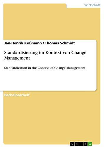 Standardisierung im Kontext von Change Management: Standardization in the Context of Change Management