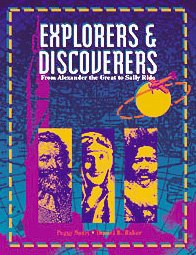 Explorers & Discoverers Volume 6.: From Alexander the Great to Sally Ride (Explorers and Discoverers) 0787629464 Book Cover