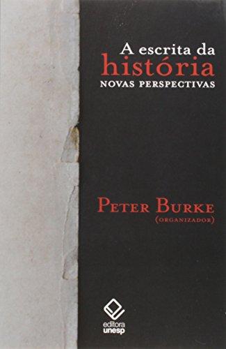 A escrita da história - 2ª edição: Novas perspectivas