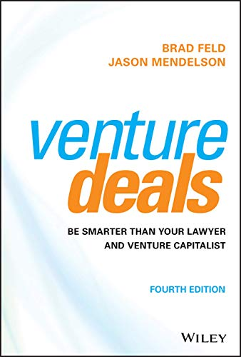 Real Estate Investing Books! - Venture Deals: Be Smarter Than Your Lawyer and Venture Capitalist