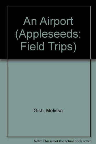 An Airport (Field Trips)