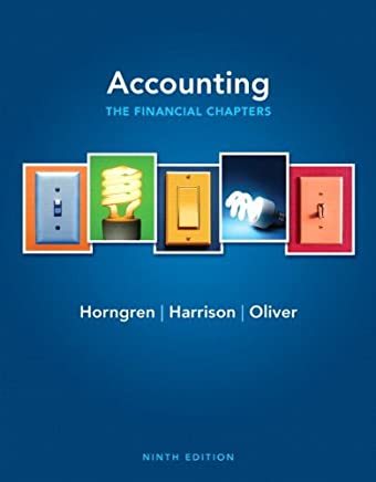 Accounting, Chapters 1-15 (Financial Chapters) + New Mylab With Pearson Etext