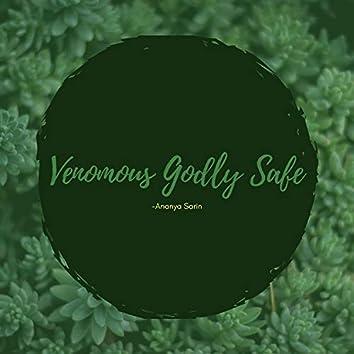 Venomous Godly Safe