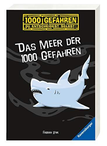 Das Meer der 1000 Gefahren