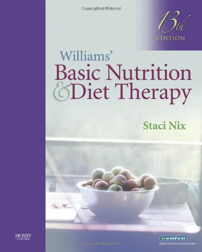 Compare Textbook Prices for Williams' Basic Nutrition & Diet Therapy 13th Edition ISBN 9780323051996 by Staci Nix