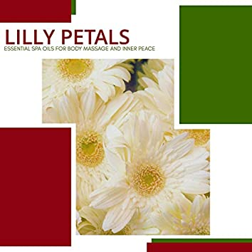 Lilly Petals - Essential Spa Oils For Body Massage And Inner Peace