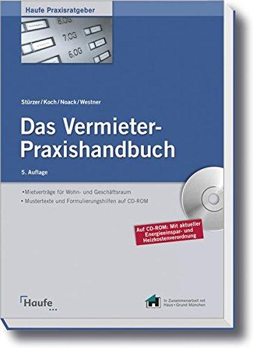 Das Vermieter-Praxishandbuch (Haufe Praxisratgeber)