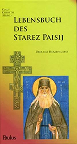 Lebensbuch des Starez Paisij: Über das Herzensgebet