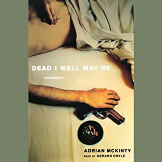 Dead I Well May Be audiobook cover art
