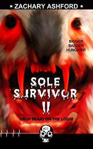 Sole Survivor 2: Drop Bears on the Loose (Rewind or Die Book 23) by [Zachary Ashford]