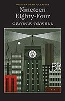 Nineteen Eighty-Four: A Novel
