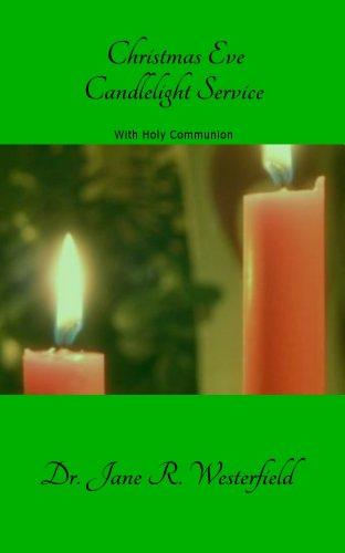 Christmas Eve Candlelight Worship Service with Holy Communion (Christmas Joy! Book 4)