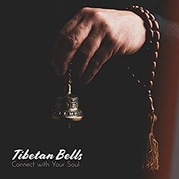 Tibetan Bells Connect with Your Soul (Beautiful & Delicate Sounds to Relax)