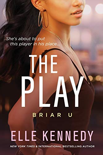 The Play: 3 (Briar U)