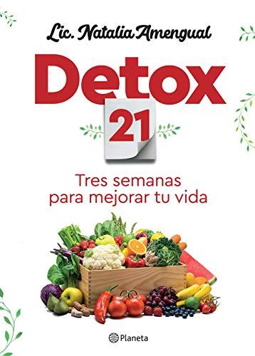 Detox 21: Tres semanas para mejorar tu vida