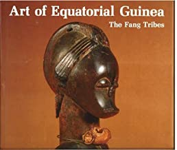 Art of Equatorial Guinea: The Fang Tribes