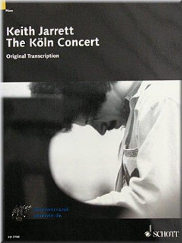 Keith Jarrett - The Köln Concert - Klaviernoten [Musiknoten]