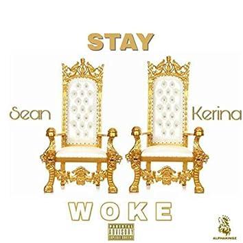 Stay Woke/It's all Love