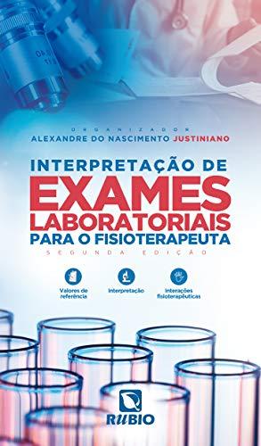 Interpretação de Exames Laboratoriais Para o Fisioterapeuta