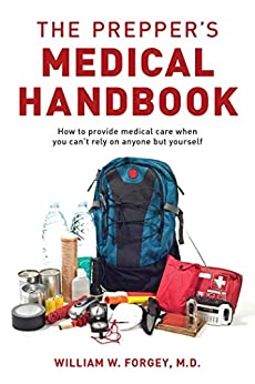 The Prepper's Medical Handbook by [M.D. Forgey, William]
