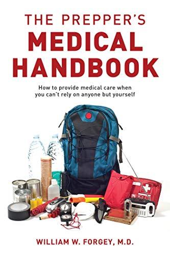 The Prepper's Medical Handbook (English Edition)
