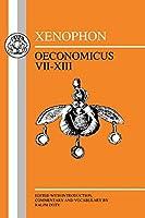 Xenophon: Oeconomicus Vii-Xiii (Bristol Greek Texts Series)