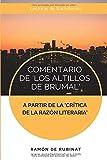 Comentario de Los Altillos de Brumal a partir de la Crítica de la razón literaria: 1 (Lecturas de Bachillerato)