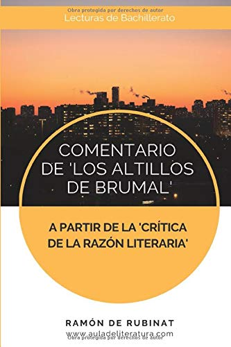 Comentario de Los Altillos de Brumal a partir de la Crítica de...