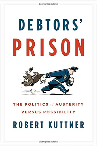 Image of Debtors' Prison: The Politics of Austerity Versus Possibility