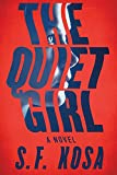 Image of The Quiet Girl: A Psychological Thriller