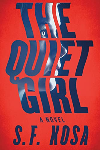 The Quiet Girl: A Psychological Thriller