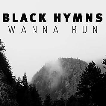 Wanna Run