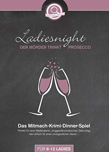 Event-Laedele - Mitmach-Krimi-Dinner für zu Hause - Ladiesnight: der Mörder trinkt Prosecco - für 6-12 Ladies (für Mädelsabend, JGA..)